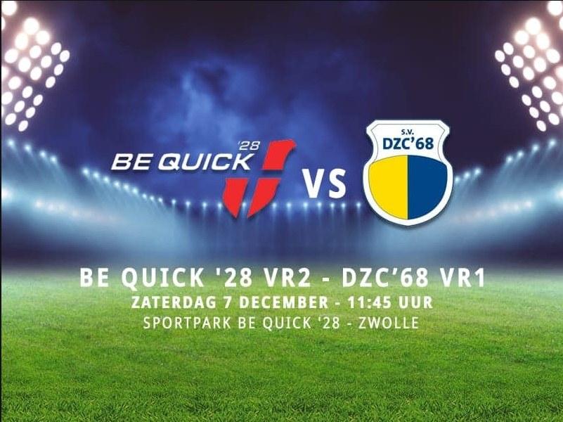 Voorbeschouwing Be Quick VR2 - DZC'68 VR1