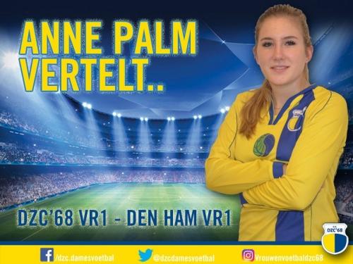 Anne Palm vertelt over de wedstrijd DZC'68 VR1 – Den Ham VR1