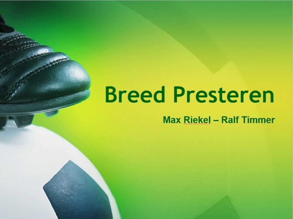 Breed Presteren