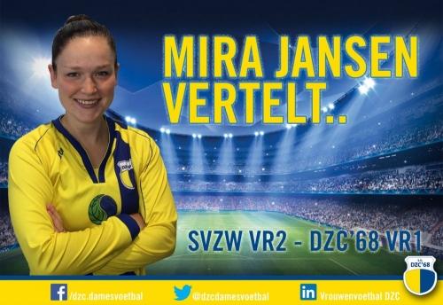 Mira Jansen vertelt over de wedstrijd SVZW VR2 – DZC'68 VR1