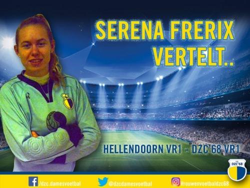 Serena Frerix vertelt over de wedstrijd Hellendoorn VR1 – DZC'68 VR1